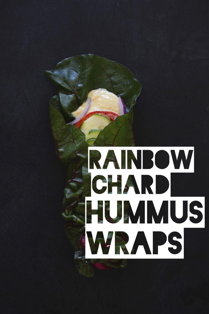 Rainbow Chard Hummus Wraps!! #minimalistbaker