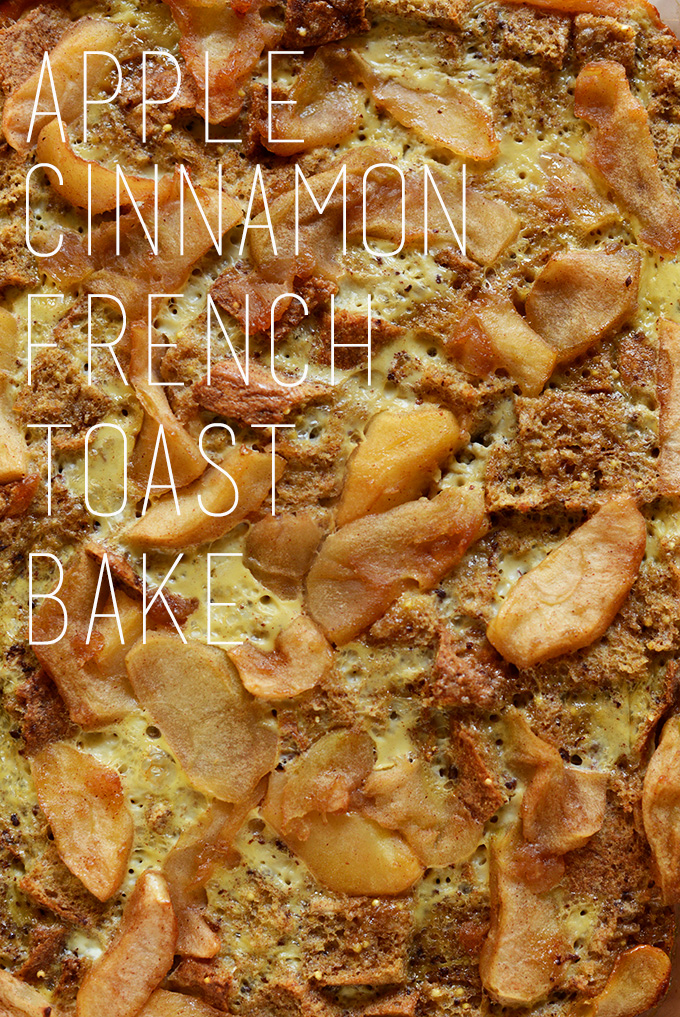 Apple Cinnamon French Toast Bake for a simple and delicious breakfast