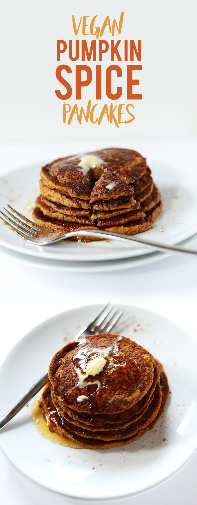 Moist Vegan Pumpkin Spice Pancakes stacked tall on plates