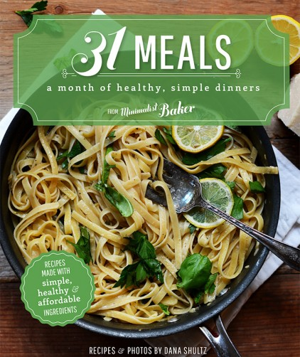 31 Meals Cookbook: 31 Healthy, Simple Dinners