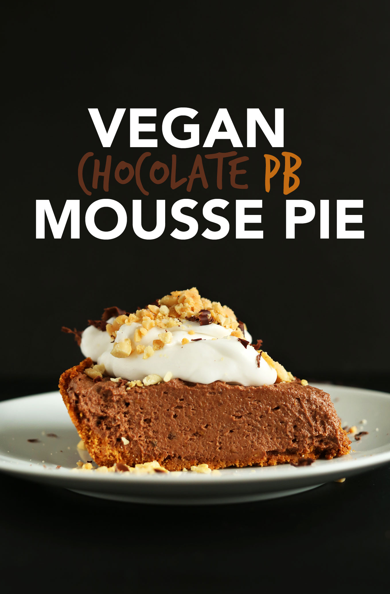 Slice of Vegan Chocolate PB Mousse Pie with coconut whipped cream