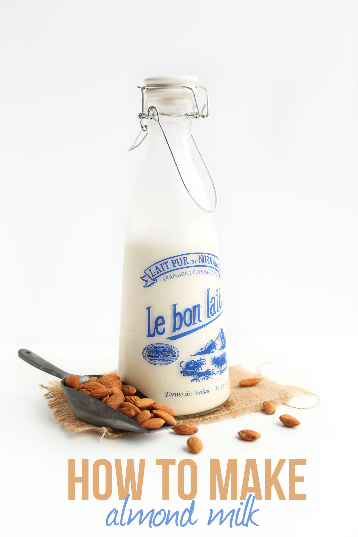 Jug of almond milk with text saying How To Make Almond Milk