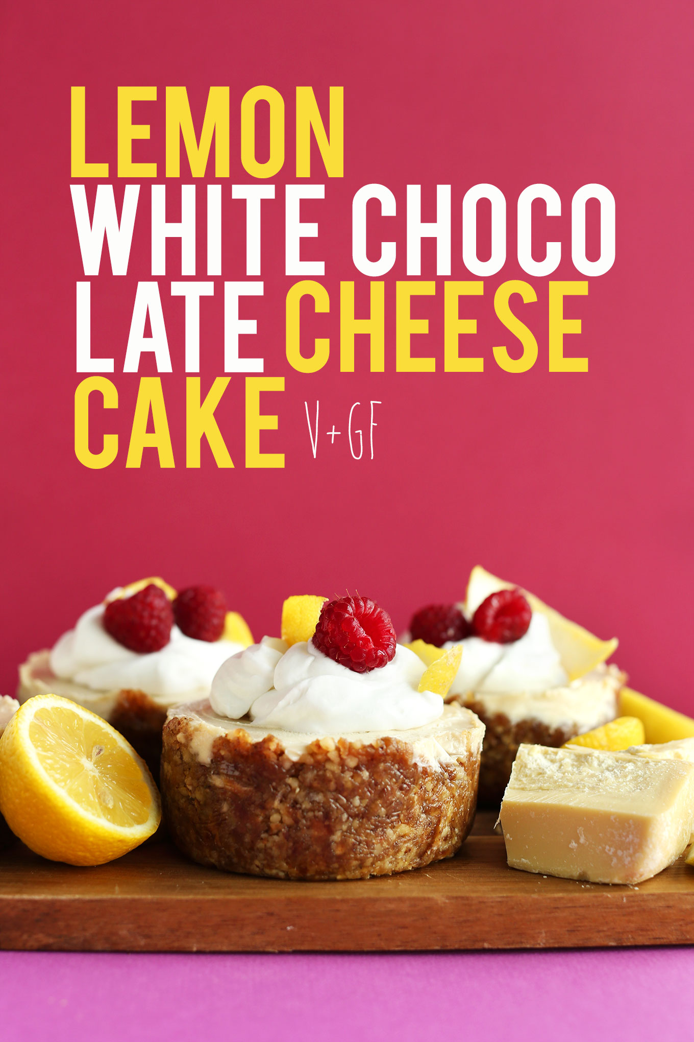 Wood cutting board with gluten-free vegan Lemon White Chocolate Cheesecakes