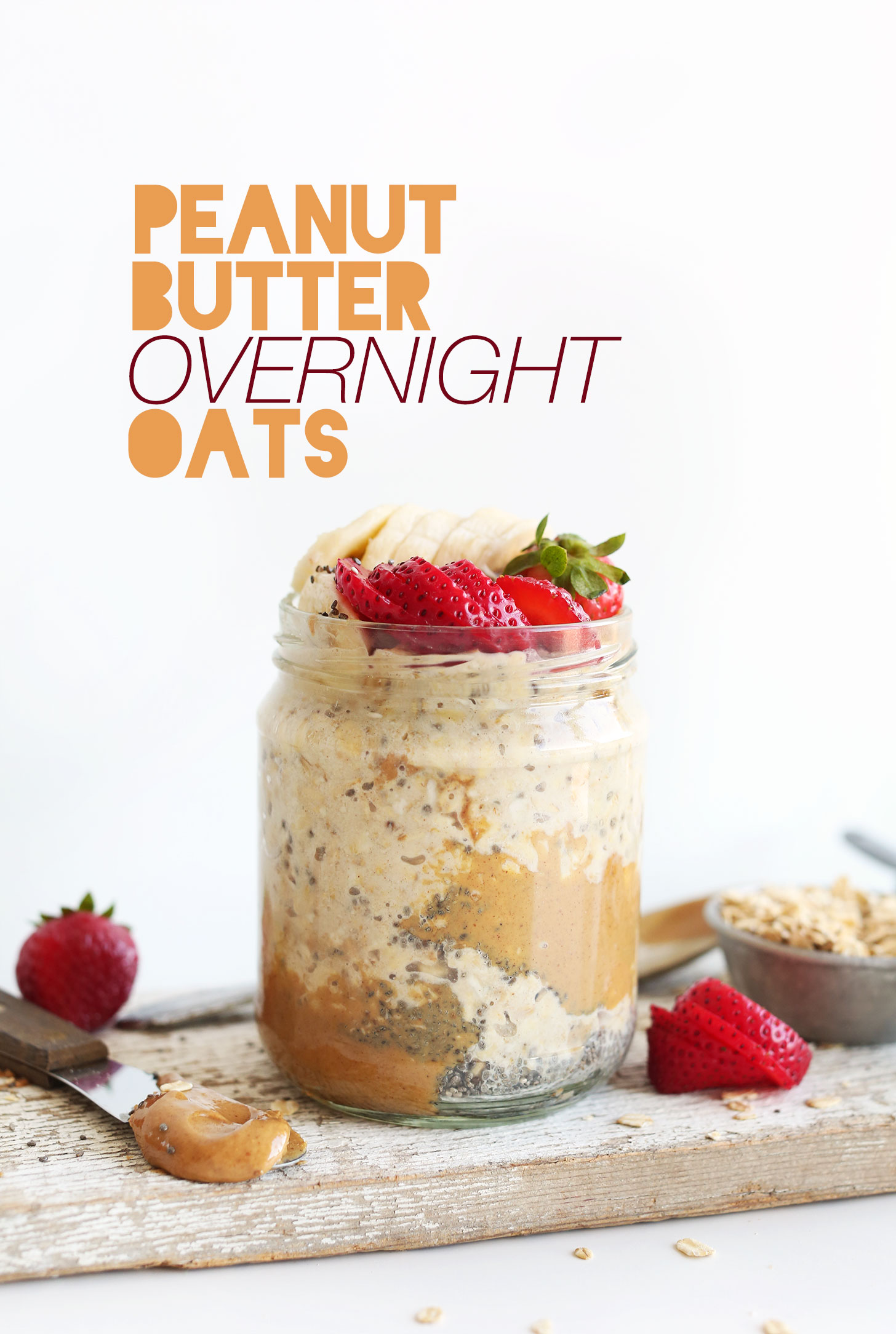 Jar of Peanut Butter Overnight Oats topped with fresh fruit