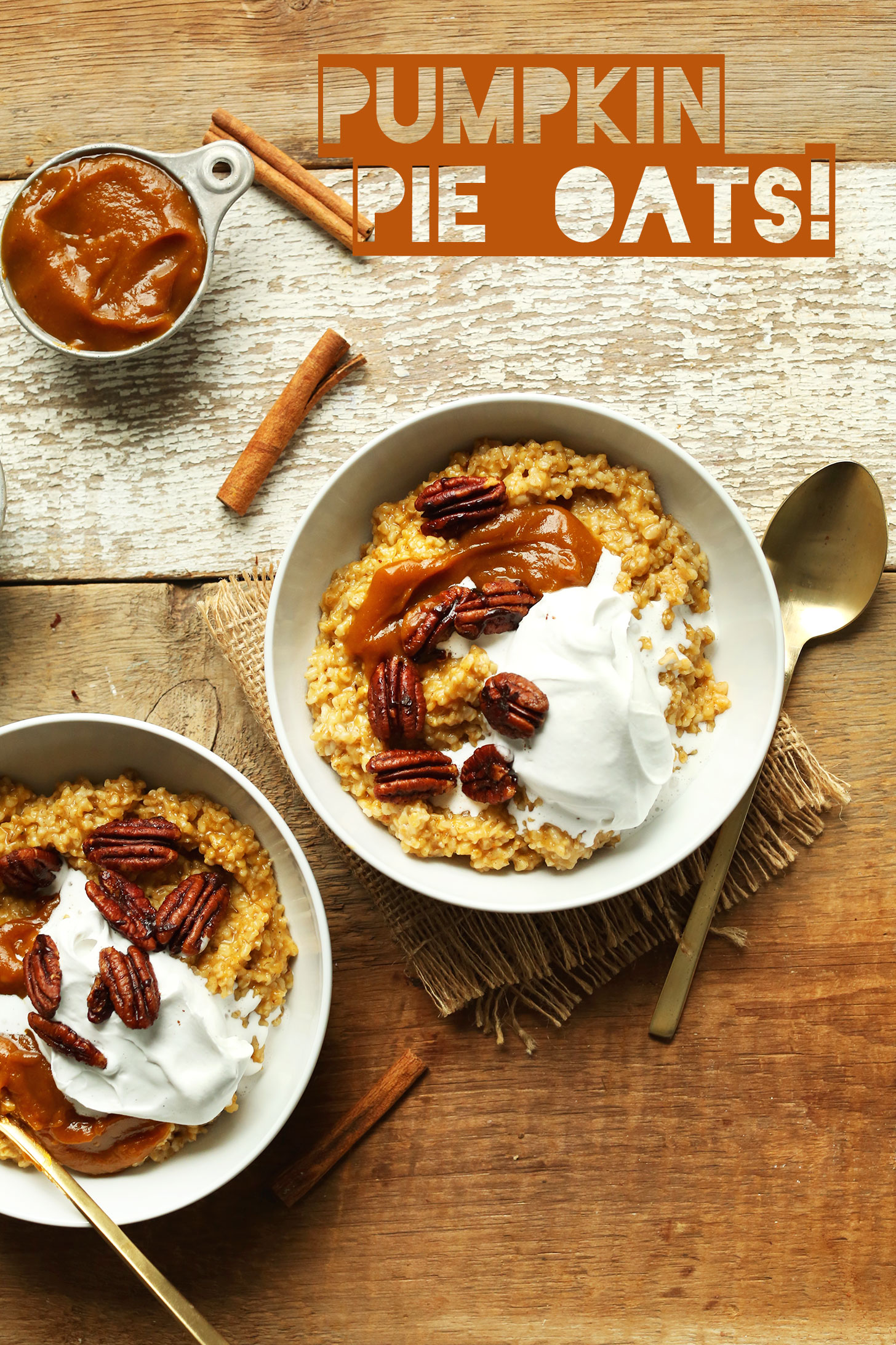 Bowls of Pumpkin Pie Oats for an incredible gluten-free vegan fall breakfast