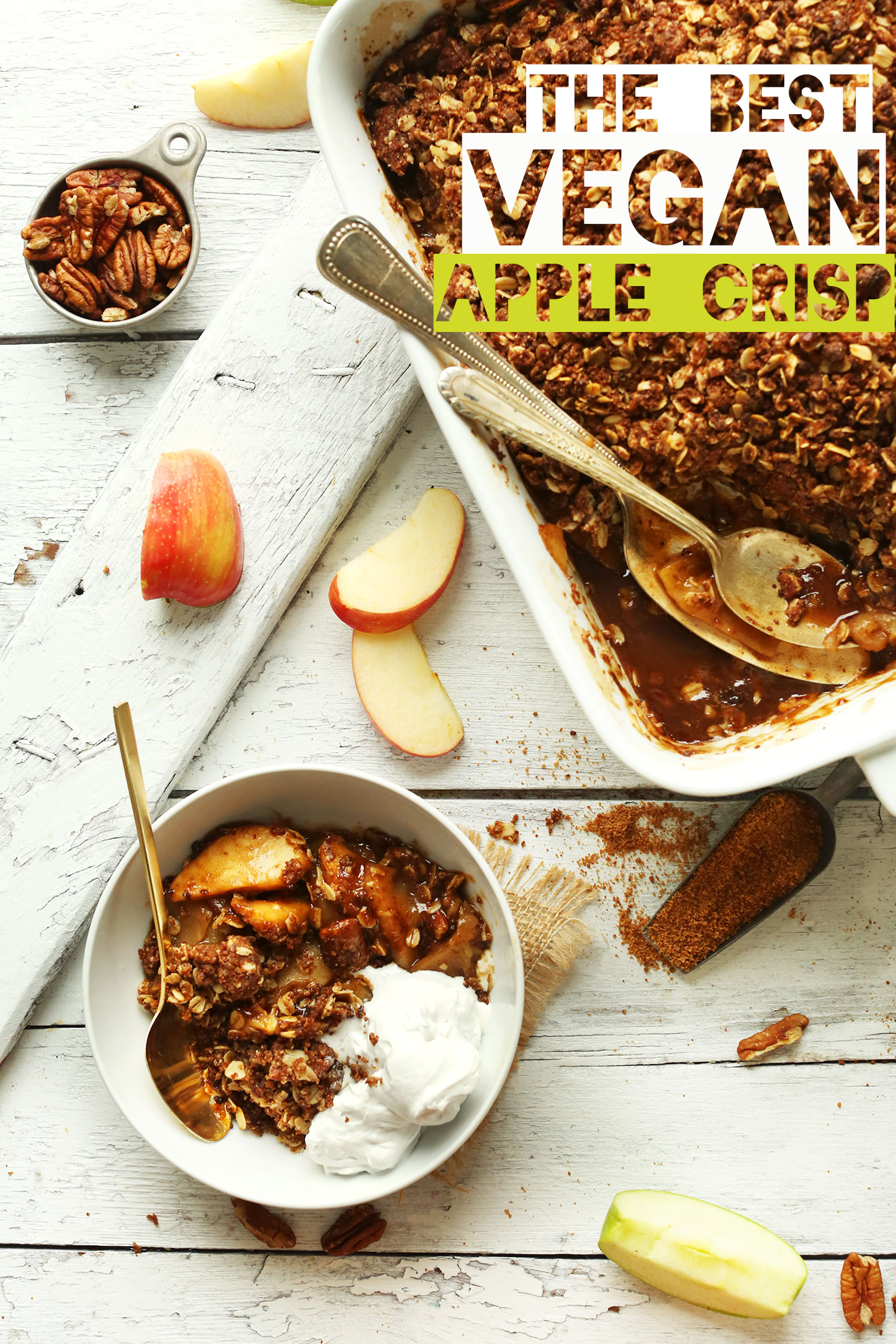 The Absolute BEST VEGAN Apple Crisp! 1 Bowl and NATURALLY SWEETENED! Tender, caramelized, SO crispy. #vegan #apples #fall #dessert #recipe #minimalistbaker
