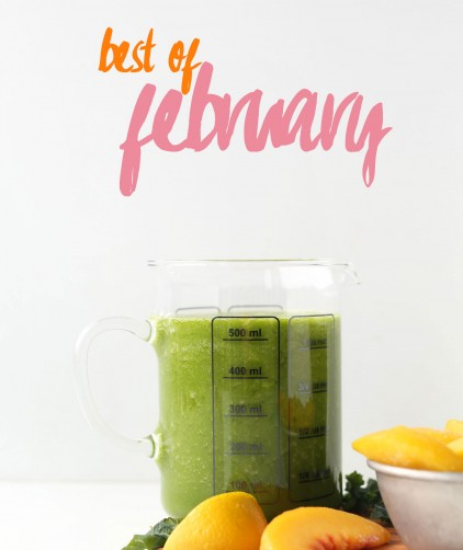 Measuring glass of our Peach Green Smoothie overlaid with text saying Best of February