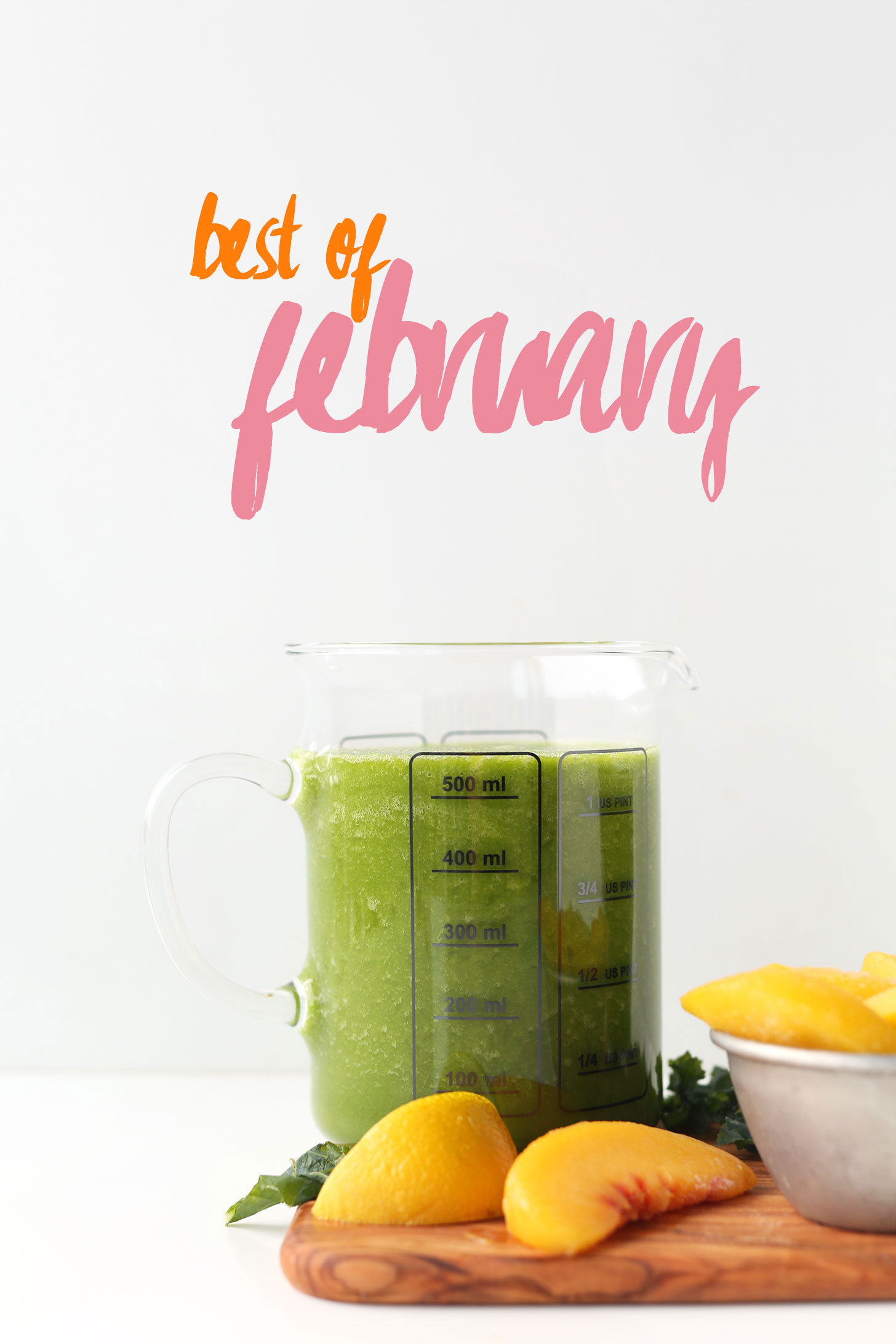 Measuring glass filled with a green smoothie for our Best of February post