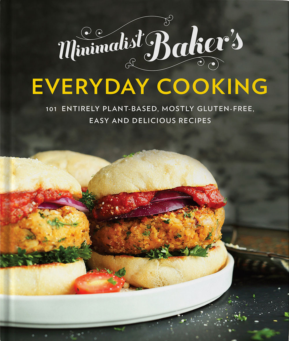 Minimalist Baker's Everyday Cooking Cookbook!!