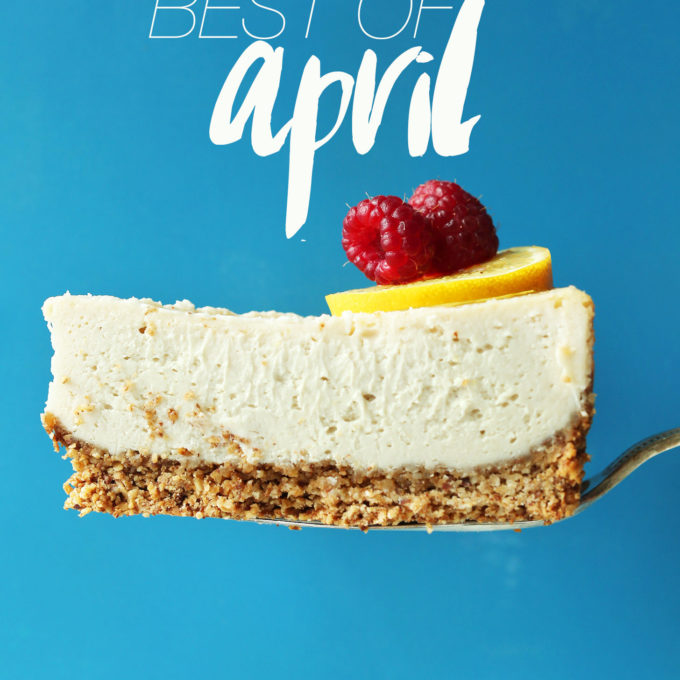 Slice of Macadamia Nut Cheesecake for our best of April post
