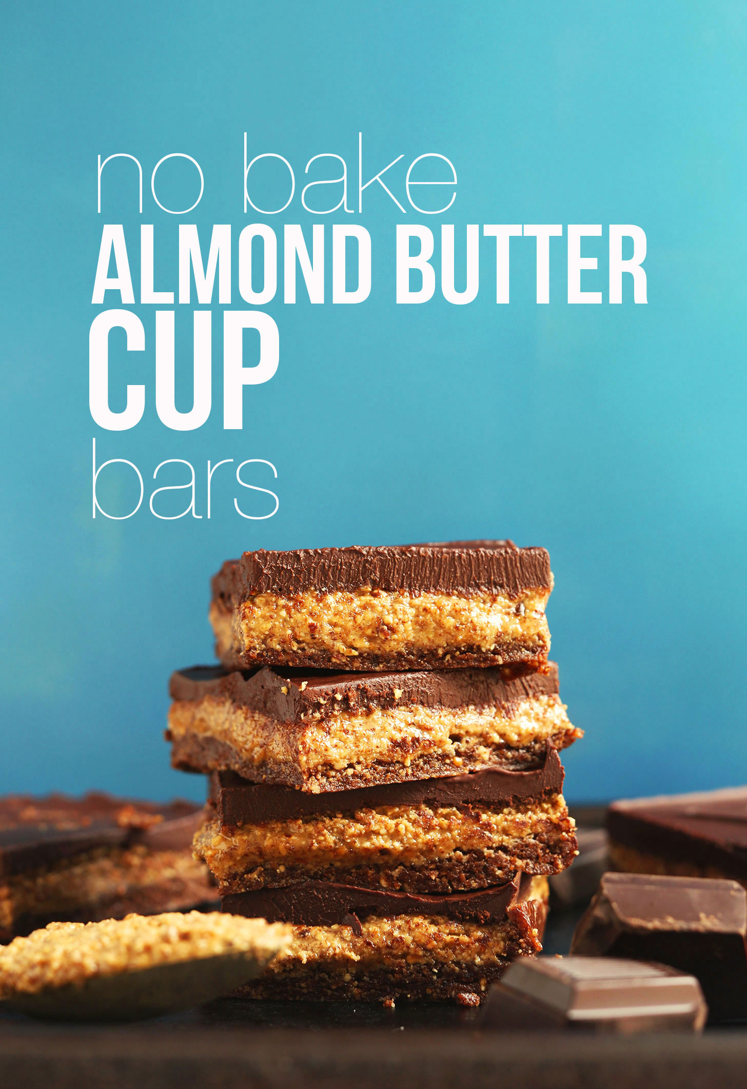 AMAZING Creamy Fudgy No Bake Almond Butter Cup Bars in 20 MINUTES! #vegan #glutenfree #chocolate #almondbutter #recipe #minimalistbaker