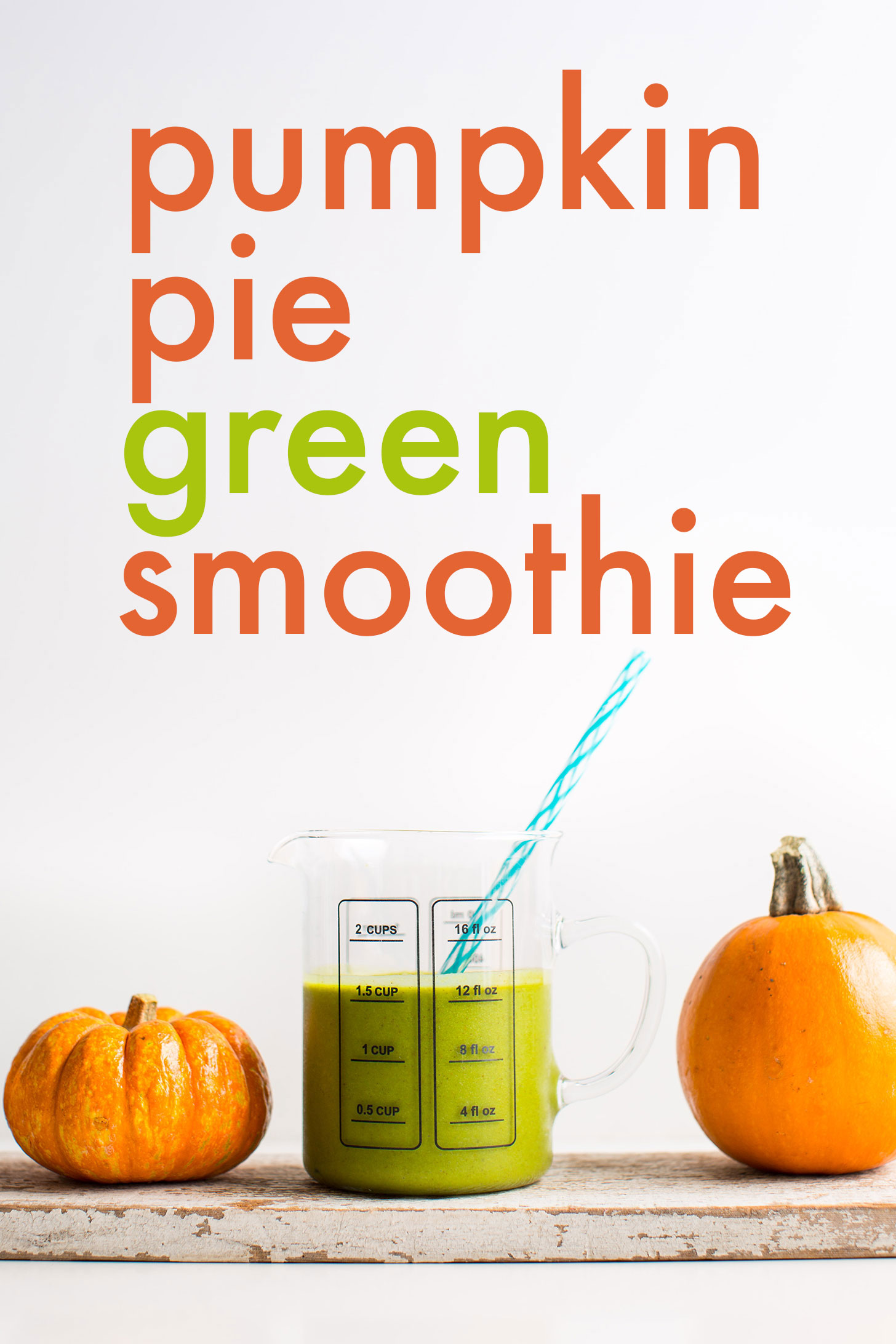 Measuring glass with 12 ounces of our Pumpkin Pie Green Smoothie