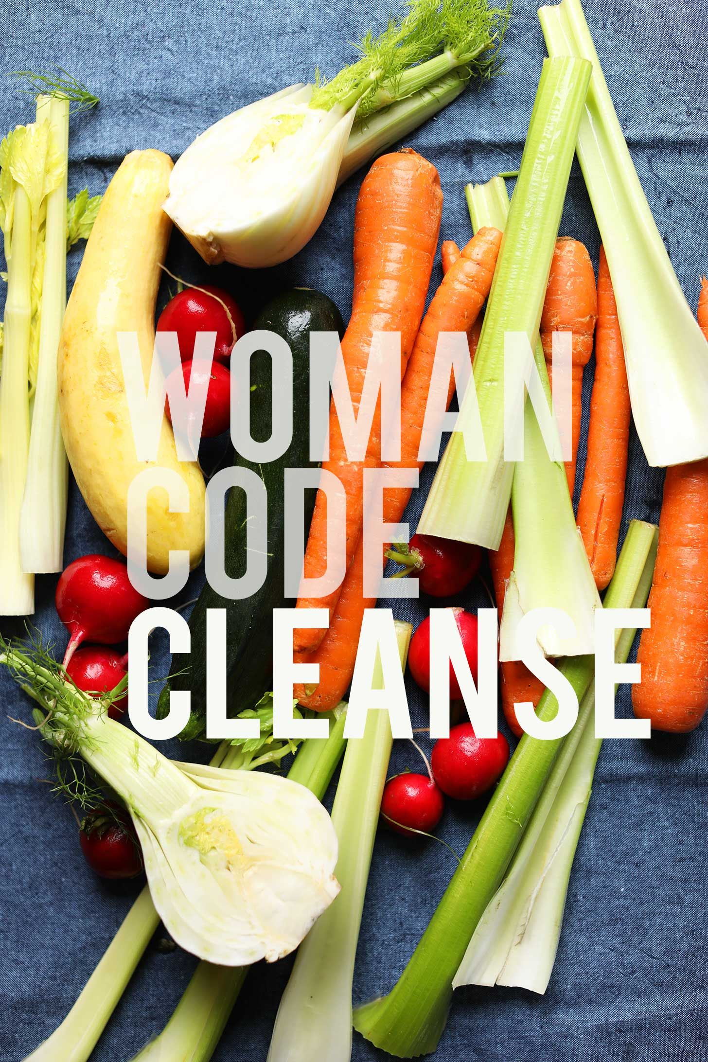 Woman Code Cleanse written over an assortment of fresh vegetables