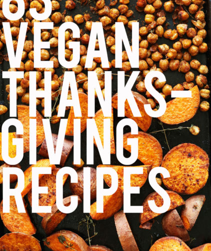 Easy Vegan Thanksgiving recipe ideas