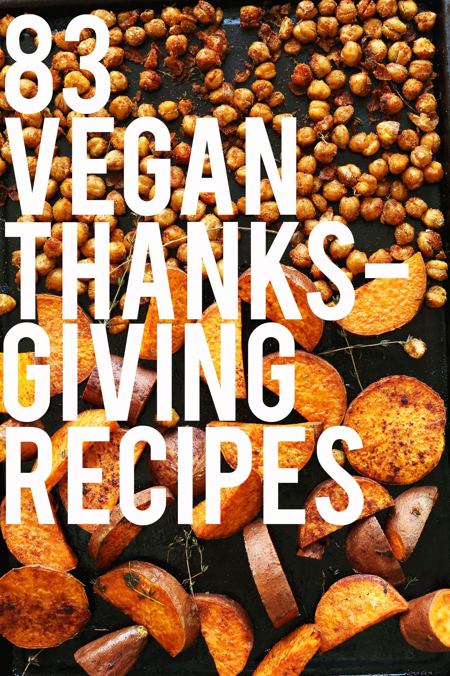 Roasted chickpeas and sweet potatoes as an example for our Easy Vegan Thanksgiving Recipe Roundup