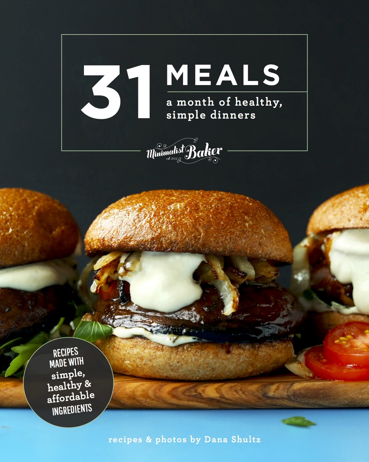 31 meals cookbook a month of healthy simple dinners minimalist 31 meals cookbook a month of healthy simple dinners fandeluxe Image collections