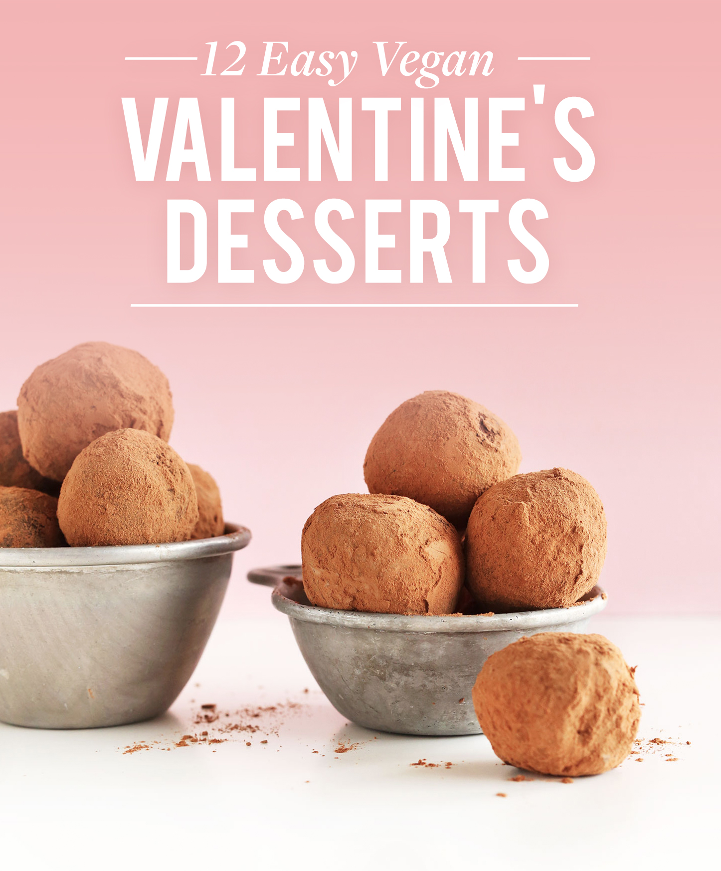 12 Easy Vegan Valentineu0027s Day Desserts!