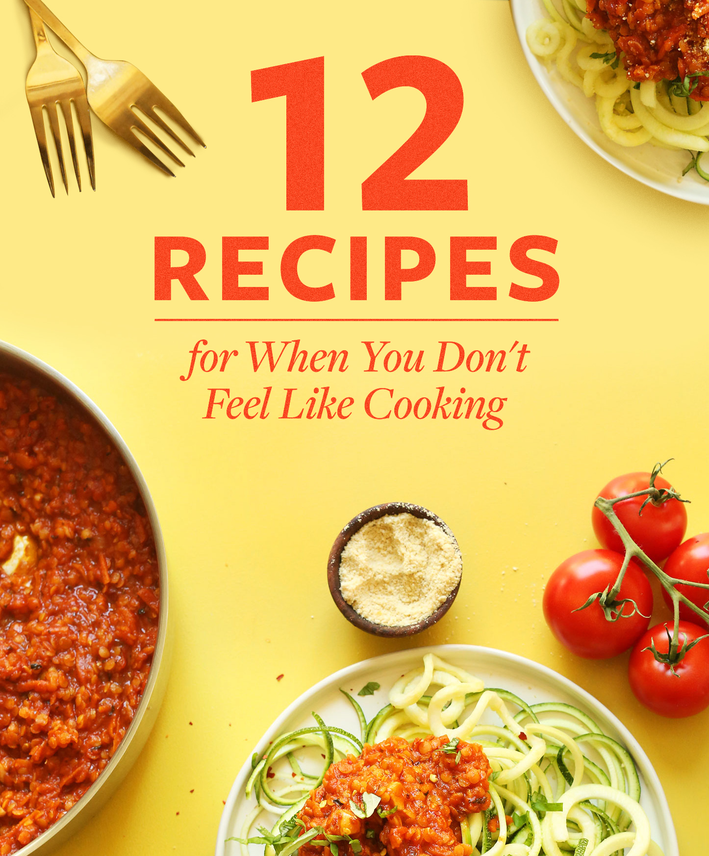 Vegan recipe ideas for when you don't feel like cooking