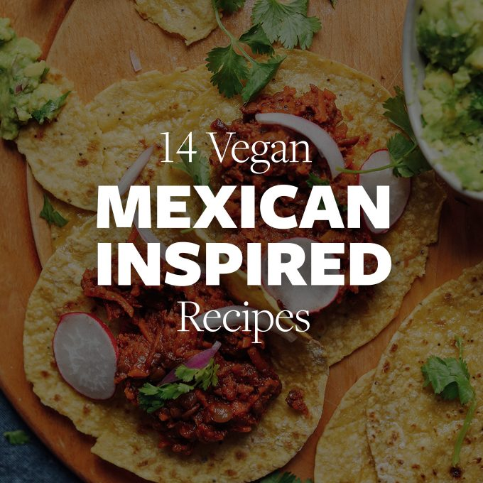 Cutting board with vegan tacos for our roundup of Mexican-Inspired Vegan Dishes