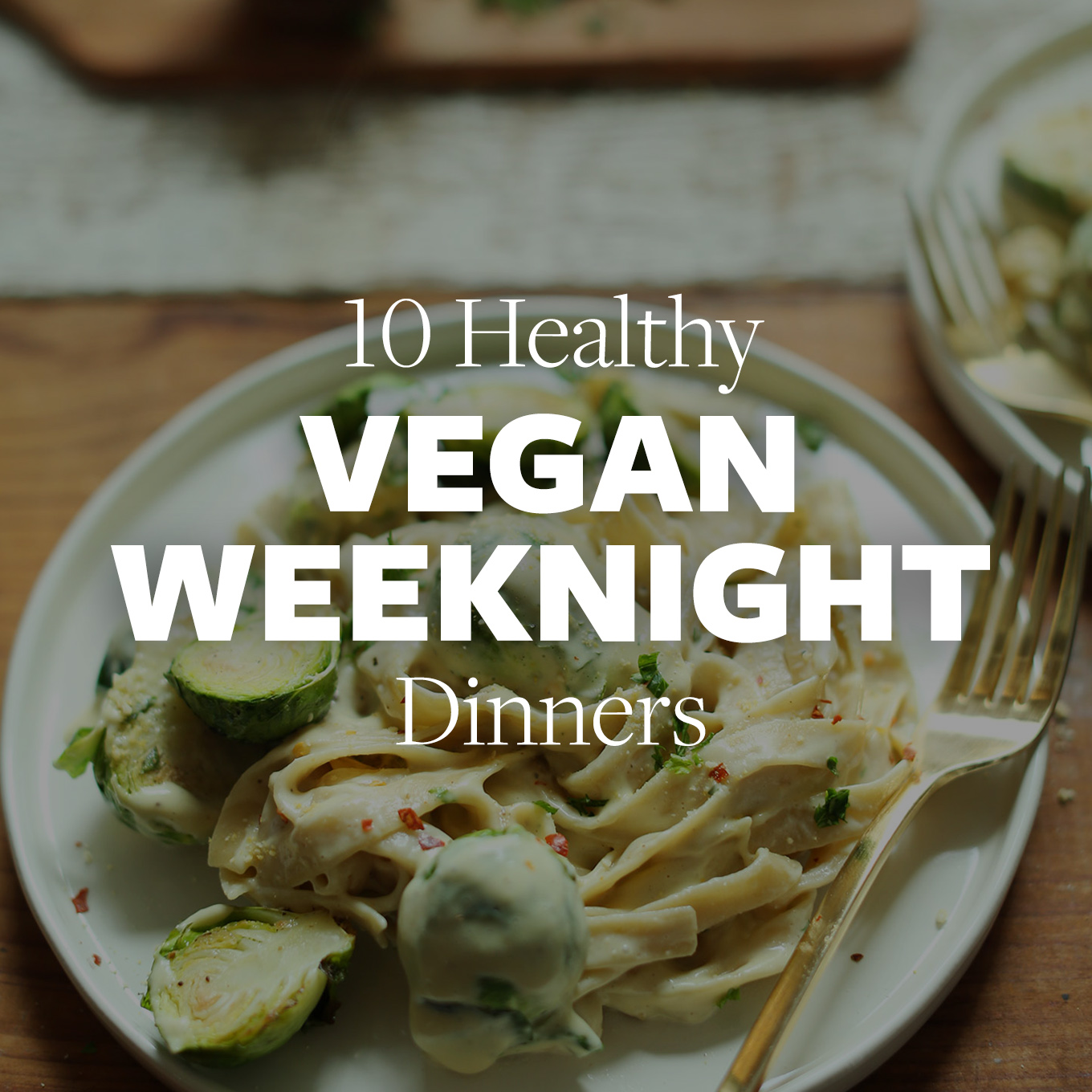 Plate of alfredo for our 10 Healthy Vegan Weeknight Dinners recipe roundup