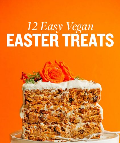 Carrot cake with text overlaid saying 12 Easy Vegan Easter Treats