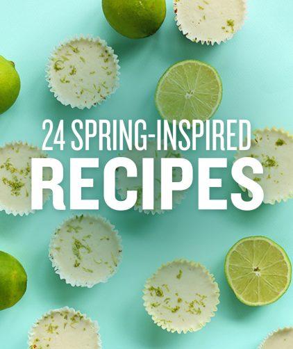 24 Spring-Inspired Recipes