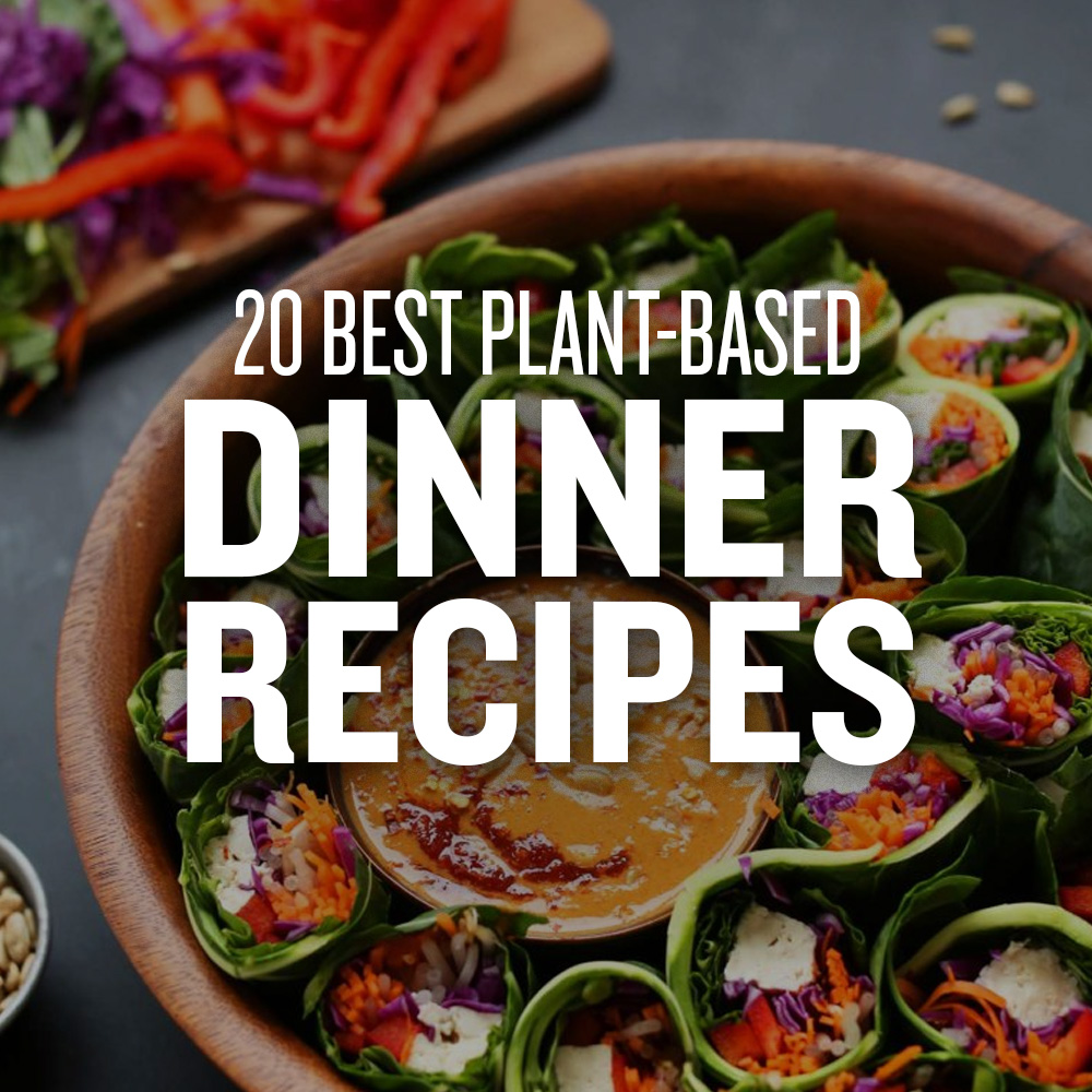 20 best plant based dinner recipes minimalist baker 20 best plant based dinner recipes forumfinder Choice Image
