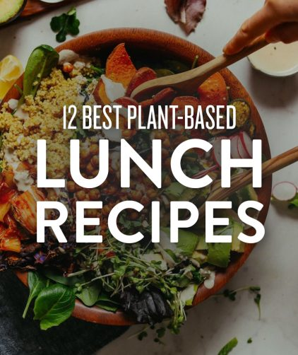 Wood bowl filled with a big salad and overlaid with text saying 12 Best Plant-Based Lunch Recipes