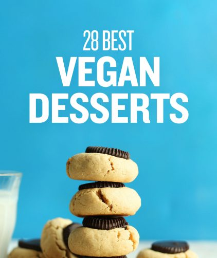 Peanut butter cup cookies overlaid with text saying 28 Best Vegan Desserts