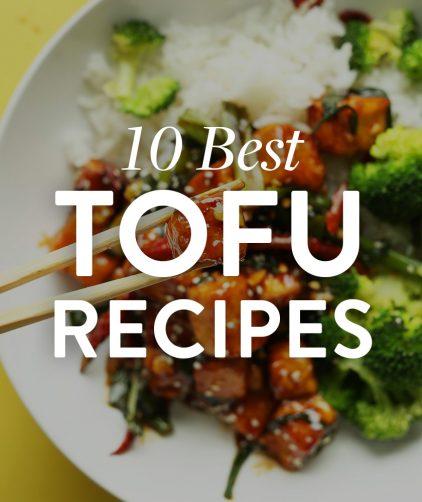 10 BEST Tofu Recipes