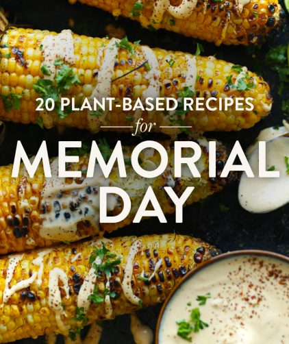 Grilled Corn and Sriracha Aioli with text overlaid saying 20 Plant-Based Recipes for Memorial Day