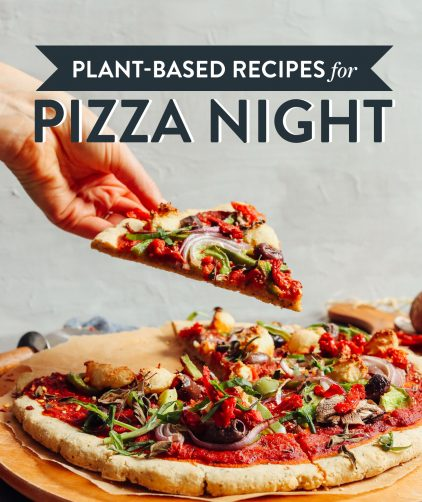 Plant-Based Recipes for Pizza Night