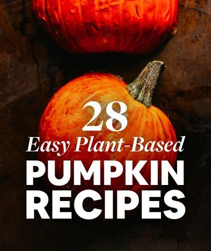 EASY Plant-Based Pumpkin Recipes