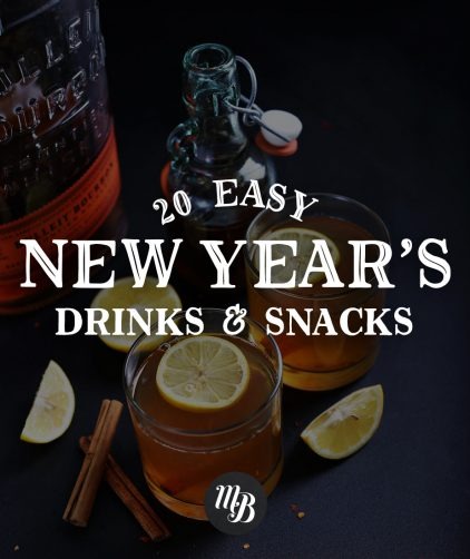 Glasses of our hot toddy recipe with text overlaid saying 20 Easy New Year's Drinks and Snacks