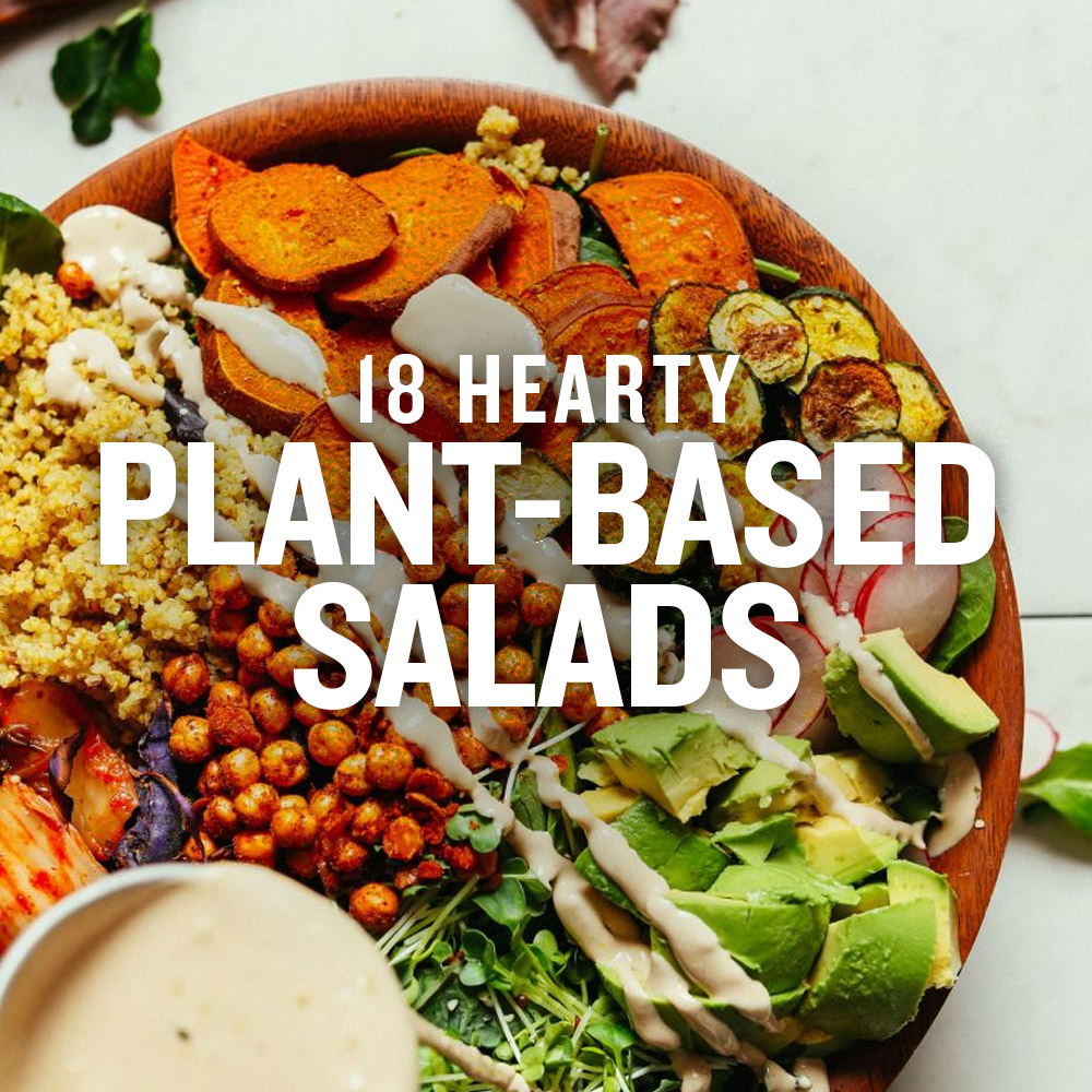 18 Hearty Plant-Based Salads text overlaying a big bowl of salad