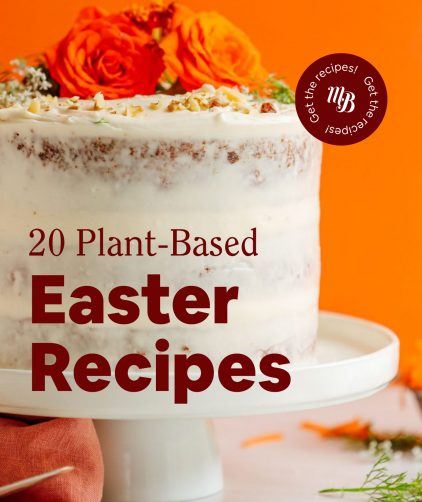 Carrot cake with text overlaid saying 20 Plant-Based Easter Recipes