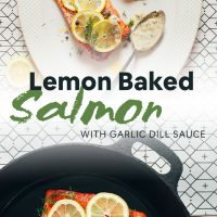 Skillet and platter of our Lemon Baked Salmon recipe served with Garlic Dill Sauce
