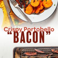 "Baking sheet of vegan Portobello Mushroom ""Bacon"" alongside a plate with additional slices and roasted sweet potato"