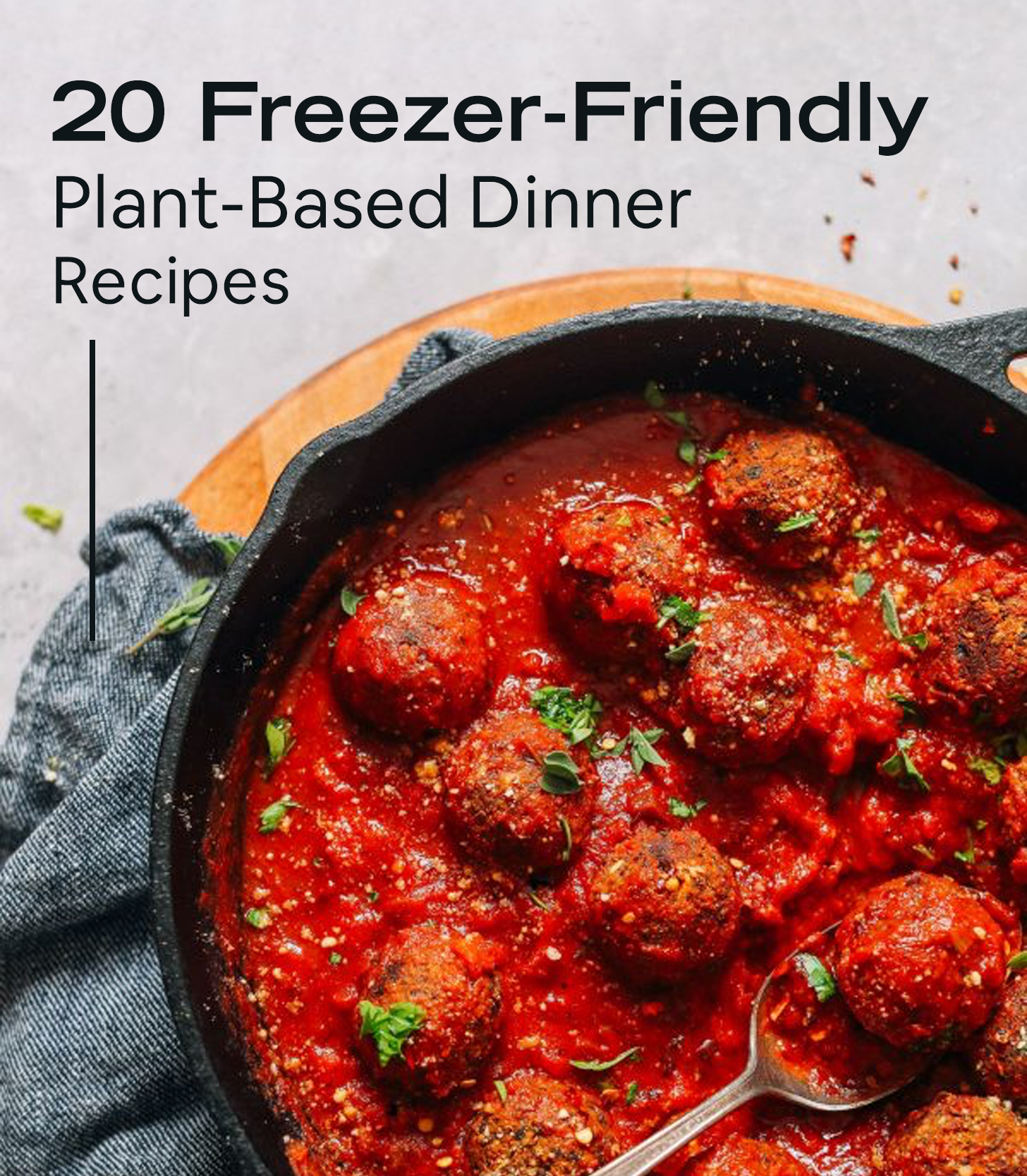 Skillet of vegan meatballs for our roundup of vegan freezer friendly meals