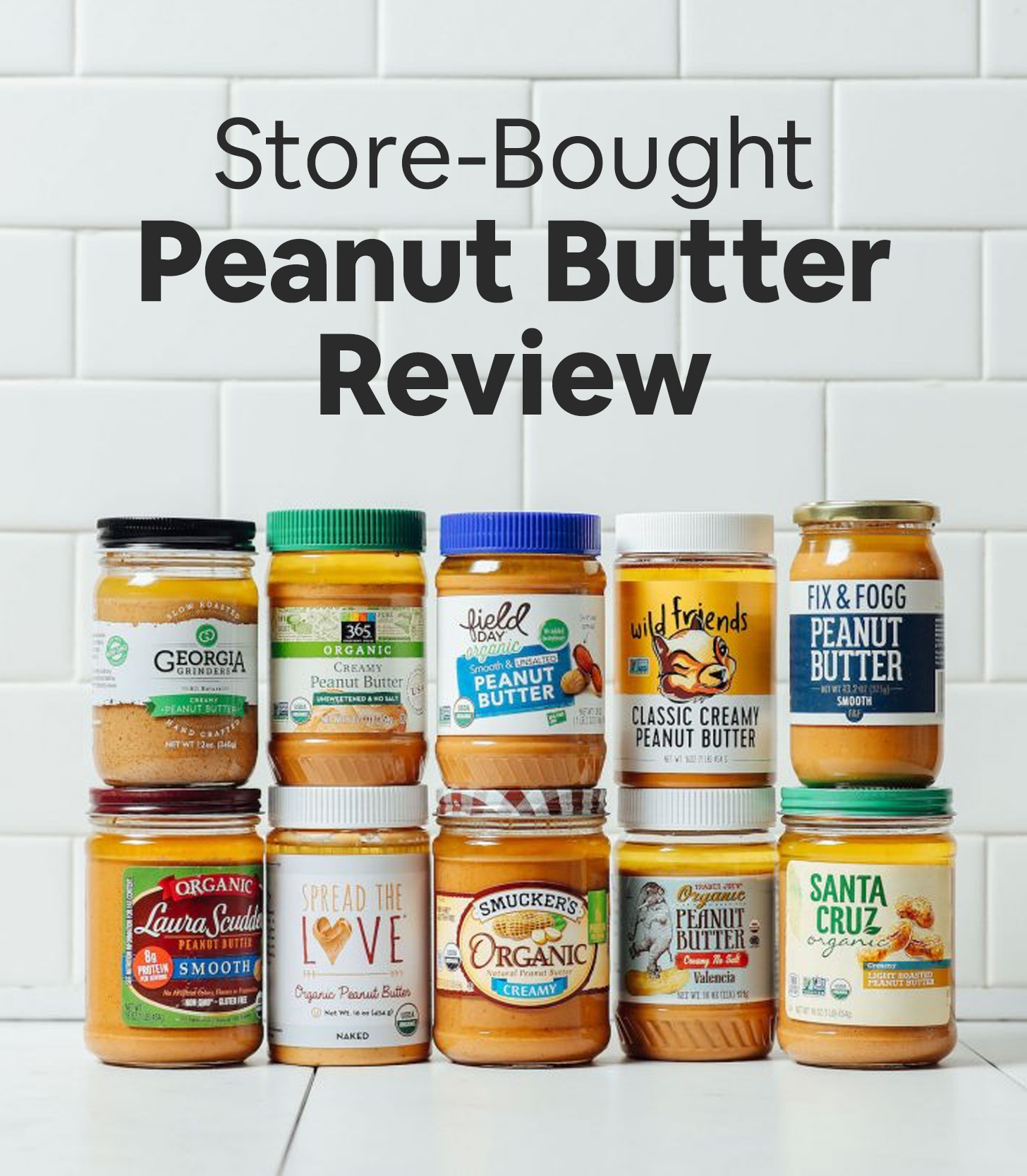 Jars of store-bought peanut butters for our unbiased review