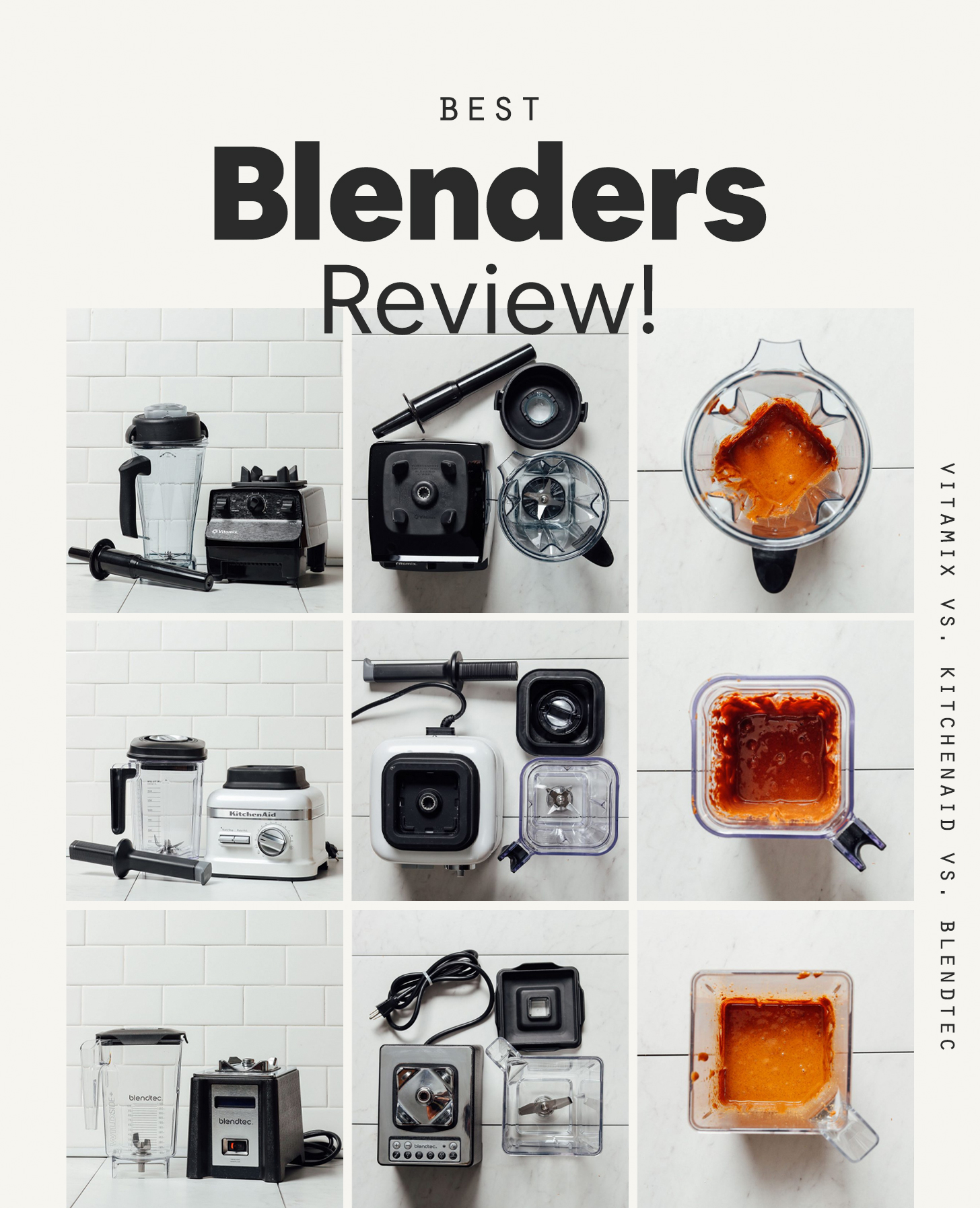 Compilation of photos tested in our Best Blenders Review