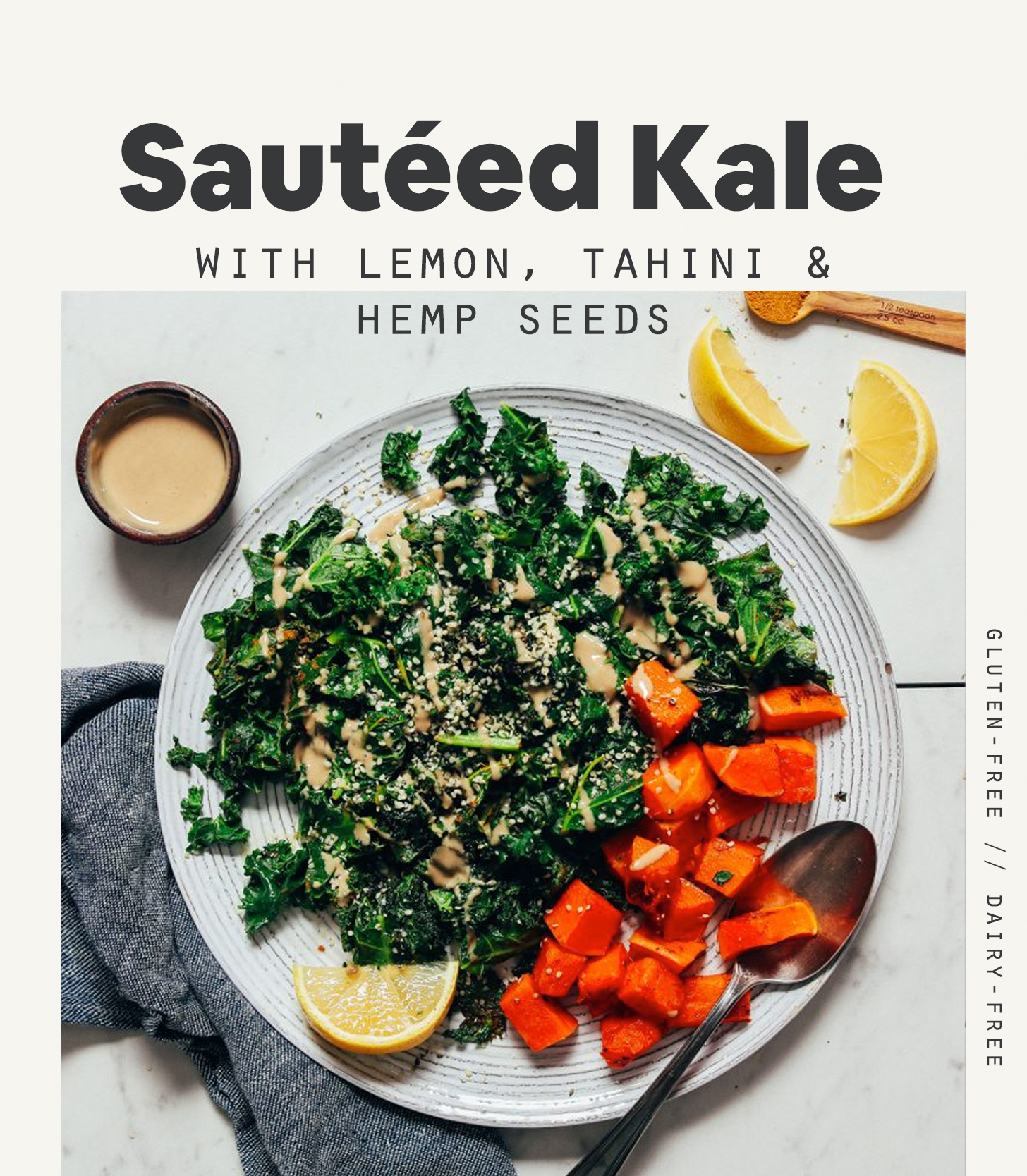 Large plate of sweet potatoes and sautéed kale topped with hemp seeds, lemon, and tahini sauce