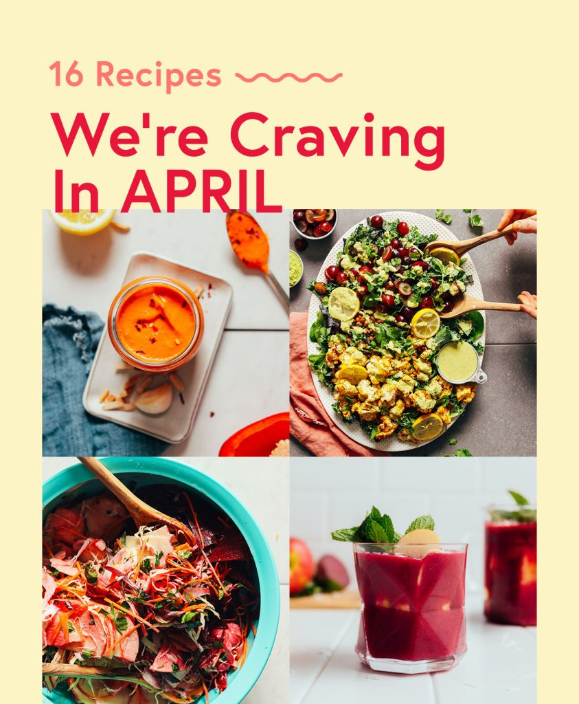Romesco, salad, beet smoothie, and slaw for recipes we're craving in April