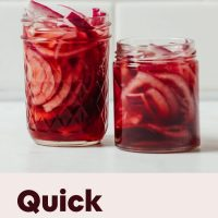 Two jars of homemade Quick Pickled Onions