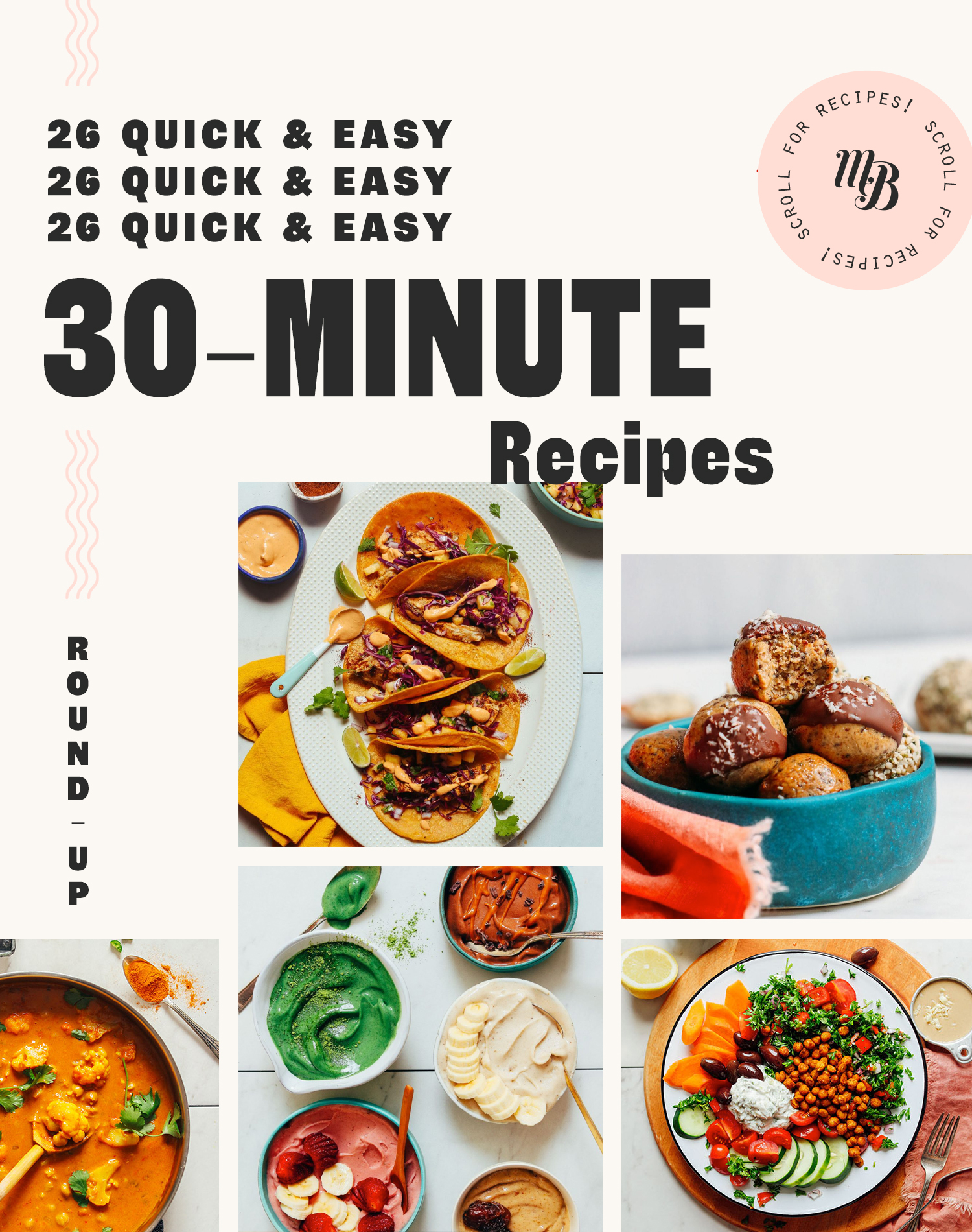 Tacos, energy bites, and other quick and easy recipes