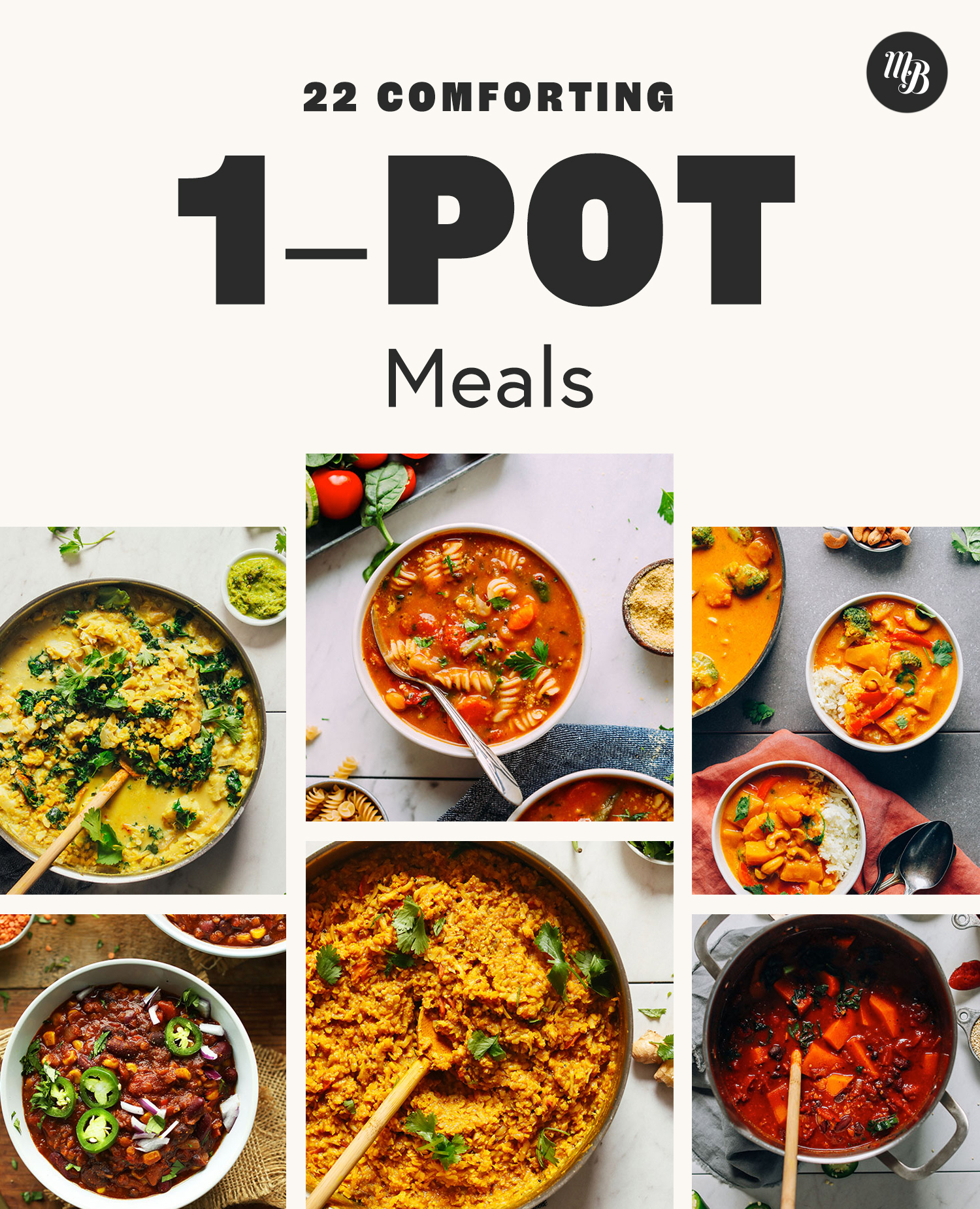 Bowls and pots of soups, curries, and chili for comforting 1 pot meals