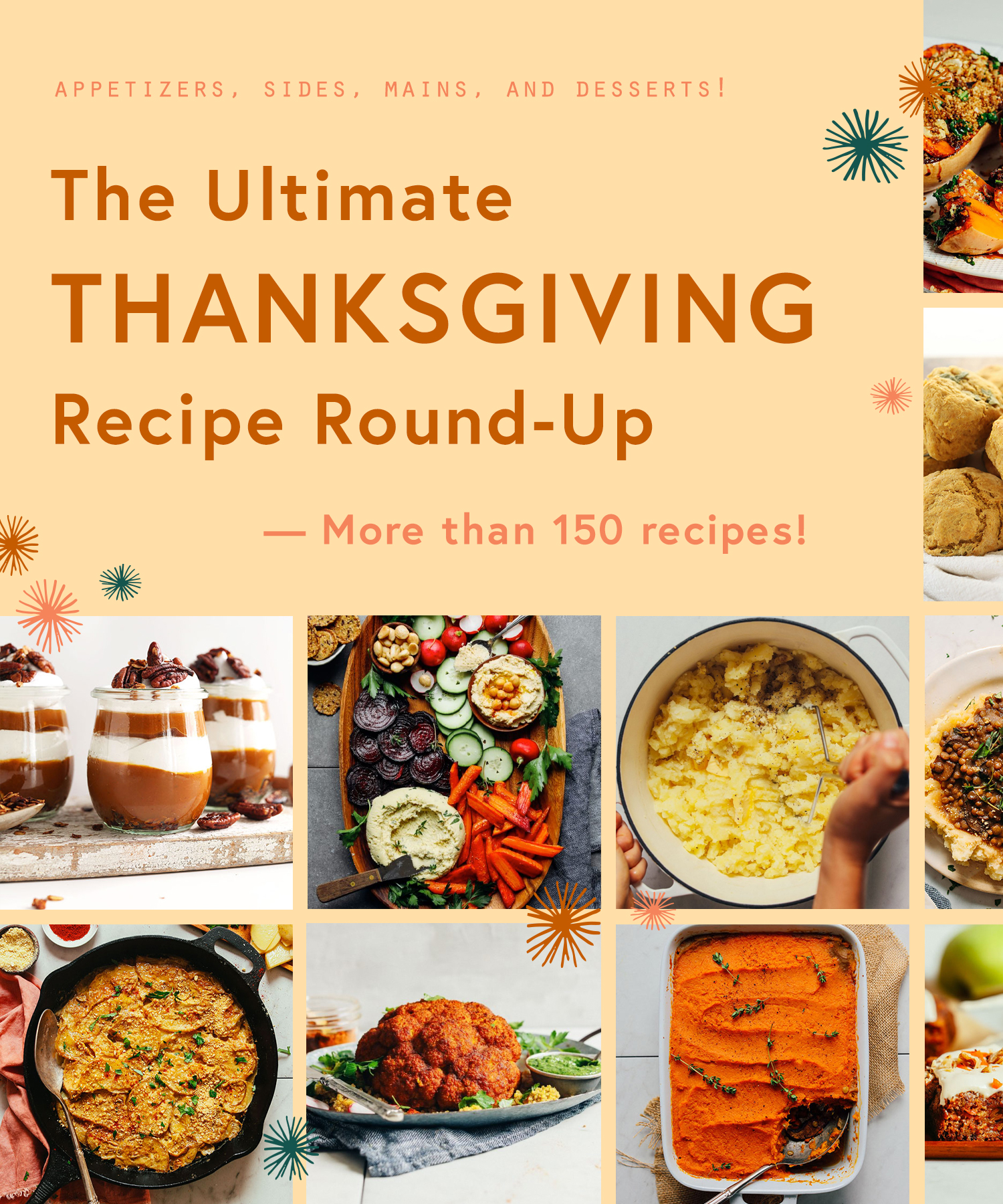 Assortment of Thanksgiving recipes including appetizers, sides, mains, and desserts