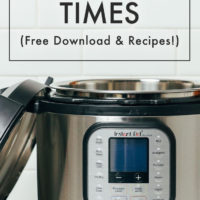 Open Instant Pot with text reading Instant Pot Cooking Times Free Download and Recipes