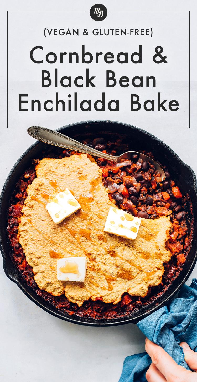 Frigideira do nosso Pão de Milho e Feijão Preto Enchilada Assada