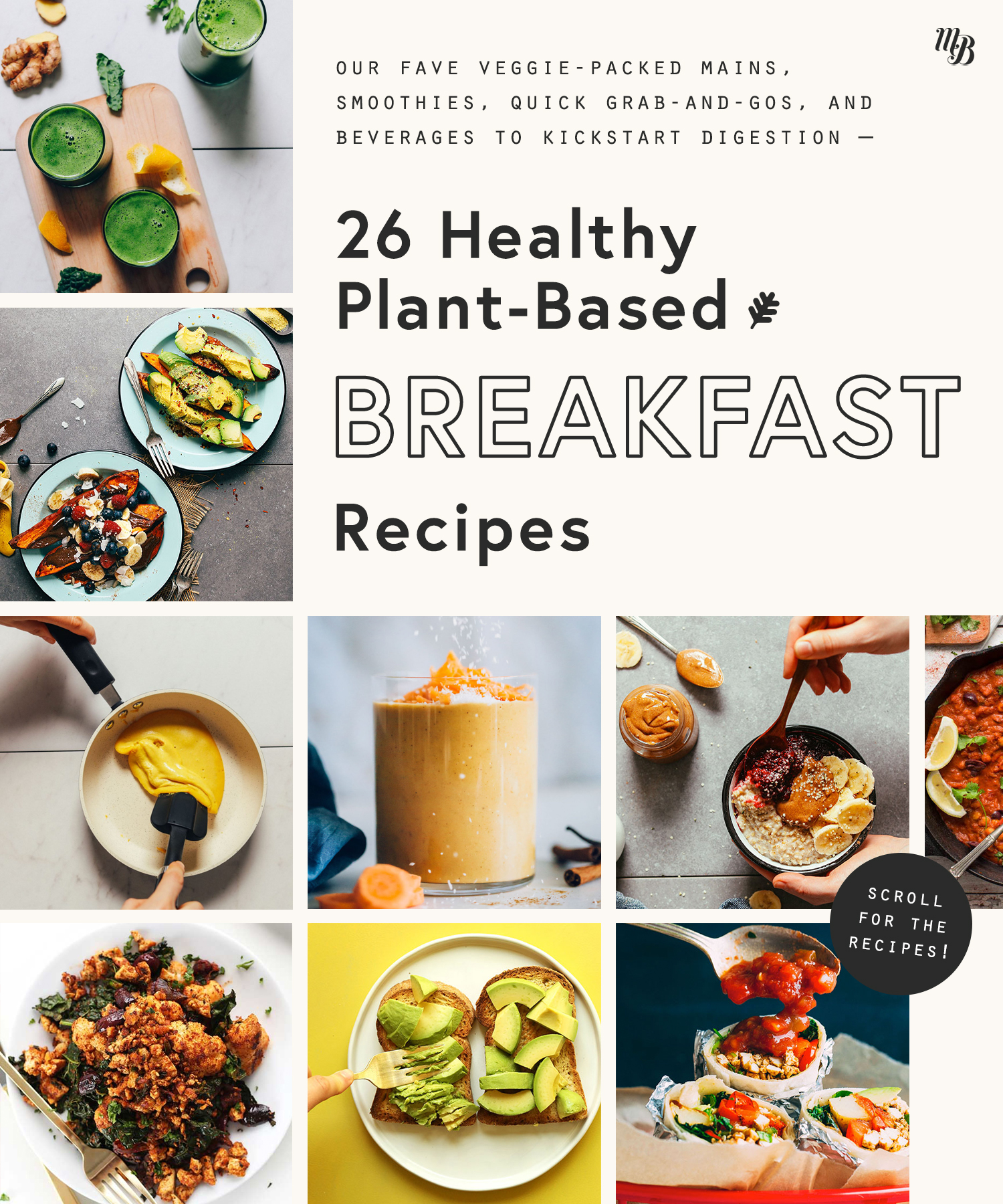 Green juice, roasted sweet potatoes, vegan scrambled eggs, and other healthy plant-based breakfast recipes